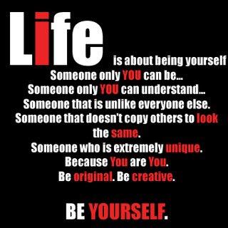 http://3.bp.blogspot.com/_D293epvFLlk/SScFVJCNHaI/AAAAAAAAAUs/p9_57uhqIFk/s400/Be_Yourself.jpg.jpg