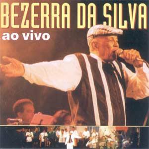 Bezerra da Silva – Ao Vivo