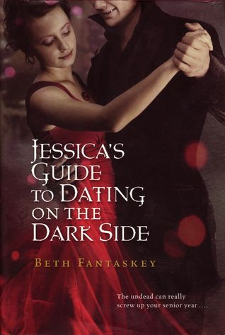 Jessica's guide to dating on the dark side summary