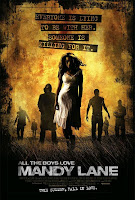 Everybody is dying to be with her. Someone is killing for it. - All The Boys Love Mandy Lane.