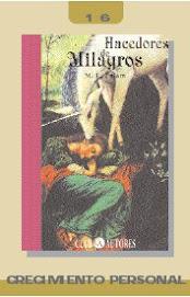 HACEDORES DE MILAGROS