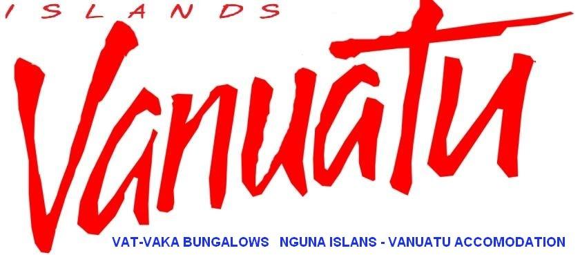 VAT-VAKA BUNGALOWS  -  Nguna Island  - Vanuatu Accommodation