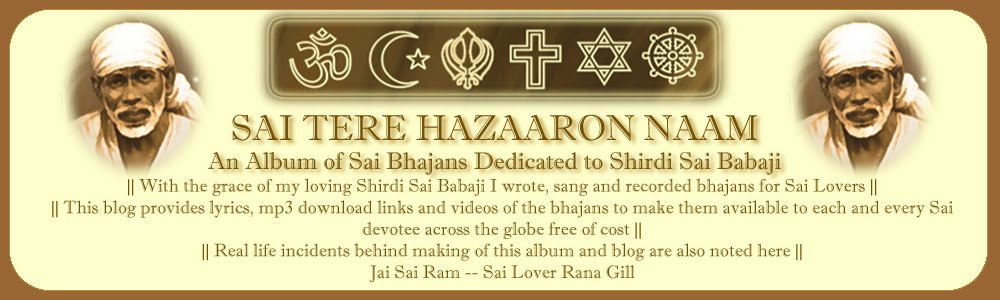 SAI TERE HAZAARON NAAM - An Album of Bhajans dedicated to Shirdi Sai Baba Ji