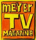 Meyer TV Magazine