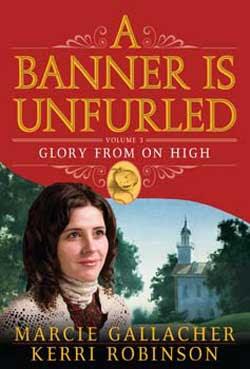 Glory from On High (vol. 3) by Marci Gallacher & Kerri Robinson
