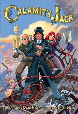Calamity Jack by Shannon & Dean Hale