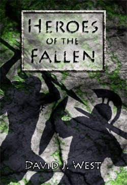 Heroes of the Fallen by David J. West