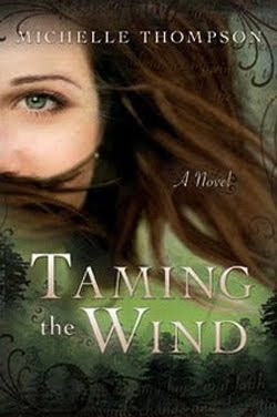 Taming the Wind by Michelle Thompson