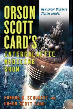 Orson Scott Card's Intergalactic Medicine Show by Orson Scott Card