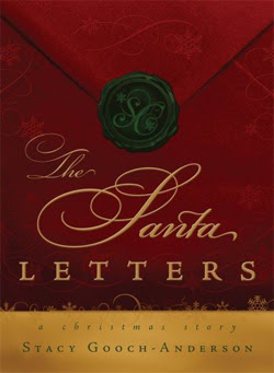 The Santa Letters by Stacy Gooch-Anderson