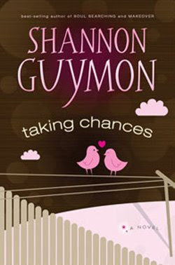 Taking Chances by Shannon Guymon