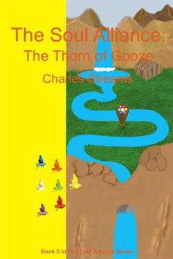 The Soul Alliance: The Thorn of Gooze by Charles Streams