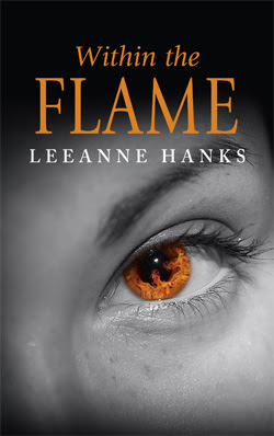 Within the Flame by LeeAnne Hanks