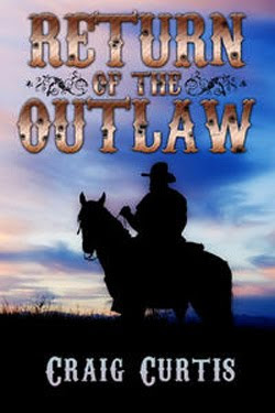 Return of the Outlaw by Craig Curtis