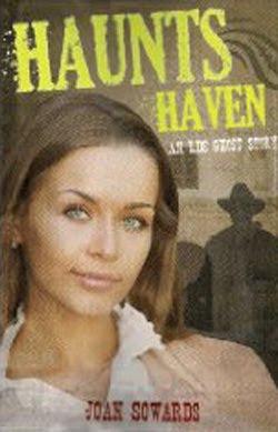Haunts Haven by Joan Sowards