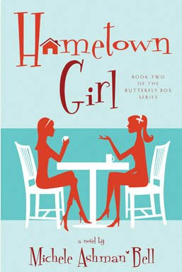Hometown Girl by Michele Ashman Bell