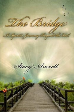 The Bridge by Stacy Averett