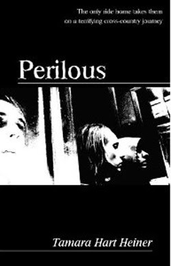 Perilous by Tamara Hart Heiner
