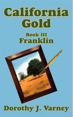 California Gold: Franklin by Dorothy J. Varney