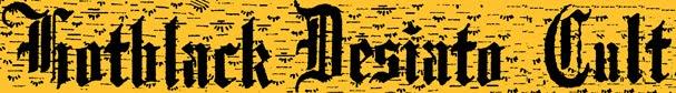 Hotblack Desiato Cult