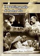 """Il Settimanale di P. Pio. """"Fate i buoni cristiani"""" (P. Pio)"""
