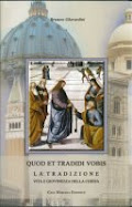 Quod et tradidi vobis. La Tradizione vita e giovinezza della Chiesa