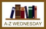 A-Z Wednesday