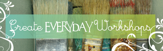 Create Everyday Workshops