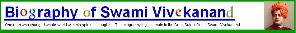Biography of Swami Vivekananda