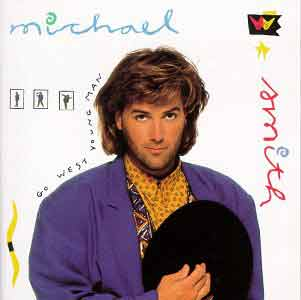 Michael W. Smith - Go West Young Man 1990