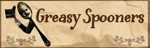 greasy spooners