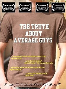 THE TRUTH ABOUT AVERAGE GUYS (2009)