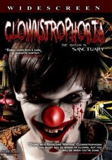 CLOWNSTROPHOBIA (2009)