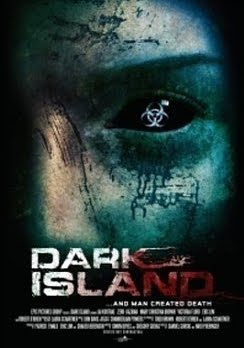 DARK ISLAND AKA INFECTED (2010)
