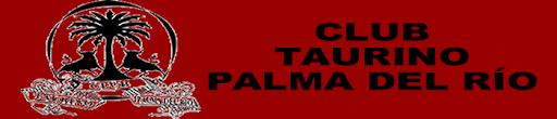 CLUB TAURINO DE PALMA DEL RIO