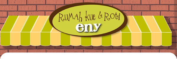 "Rumah kue dan Roti "" ENY"""