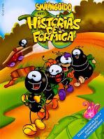 Smilingüido – História de Formiga