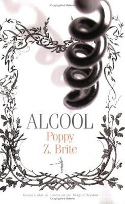 Alcool de Poppy Z. Brite