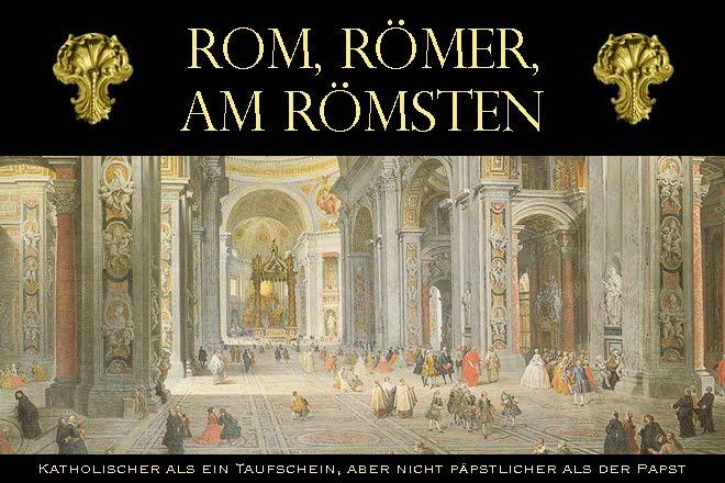 rom, römer, am römsten