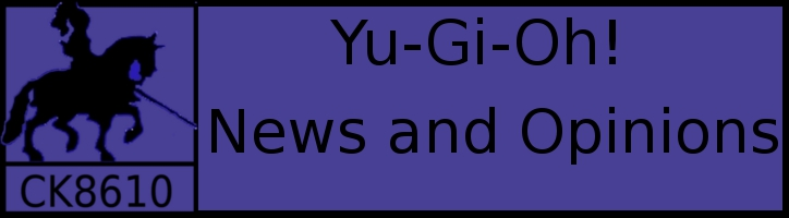 Yu-Gi-Oh! News and Opinions
