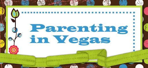 Parenting in Vegas