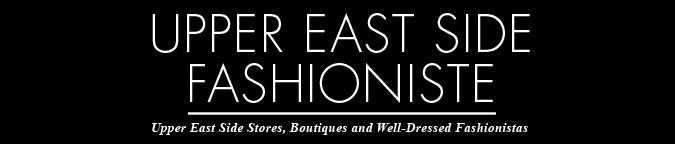 Upper East Side Fashioniste