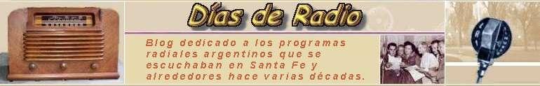 Programas radiales argentinos que se escuchaban en Santa Fe hace varias décadas.