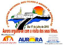 1º grande encontro nacional dos filhos e amigos d'Aurora - dia 17 de julho