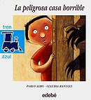 La peligrosa casa horrible