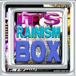 It´s Rainism BOX