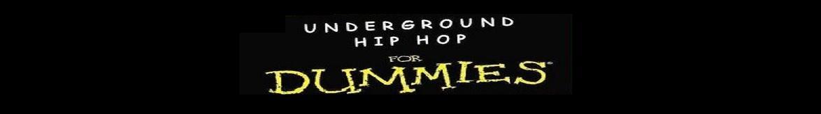 underground hip hop for dummies
