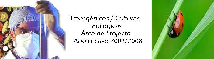 Transgénicos/Culturas Biológicas