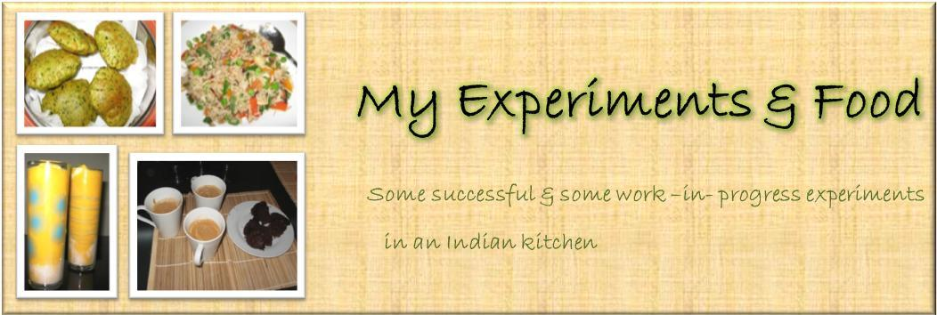 My Experiments &amp; Food