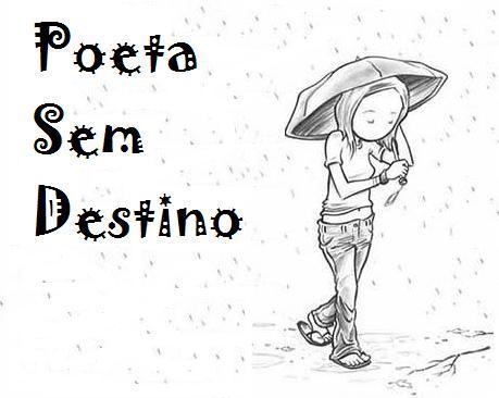 Poeta Sem Destino